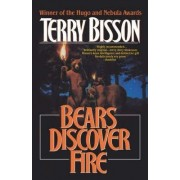 Bears Discover Fire and Other Stories by Terry Bisson