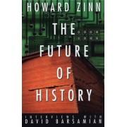 The Future of History by Howard Zinn