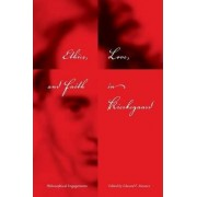 Ethics, Love, and Faith in Kierkegaard by Edward F. Mooney