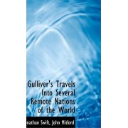 Gulliver's Travels Into Several Remote Nations of the World by Jonathan Swift