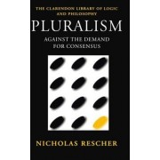 Pluralism by Professor of Philosophy Nicholas Rescher