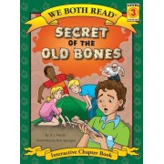 Secret of the Old Bones (We Both Read - Level 3: Chapter Book (Cloth))