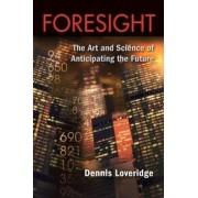 Foresight by Denis Loveridge