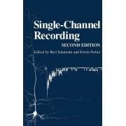 Single-Channel Recording by Bert Sakmann