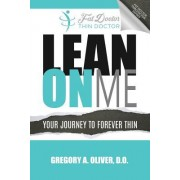 Lean on Me: Your Journey to Forever Thin