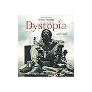 Dystopia: Post-Apocalyptic Art Fiction Movies & More (Gothic Dreams)