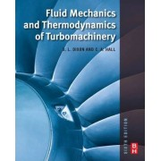 Fluid Mechanics and Thermodynamics of Turbomachinery by S. L Dixon