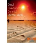 Omul o aventura genetica - Spencer Wells