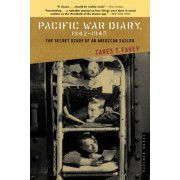 Pacific War Diary, 1942-1945 by James J Fahey