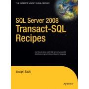 SQL Server 2008 Transact-SQL Recipes by Joseph Sack