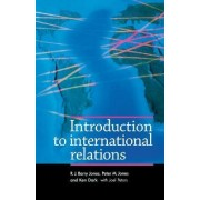 Introduction to International Relations by R. J. Barry Jones