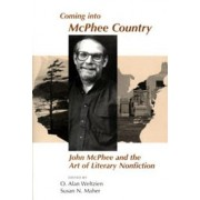 Coming into Mcphee Country by O. Alan Weltzien