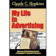 My Life in Advertising - Masters of Marketing Secrets: A Copywriter's Journey to Success by Robert C. Worstell