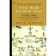 The New Gilded Age by David Remnick