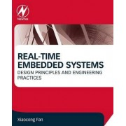 Real-Time Embedded Systems by Xiaocong Fan