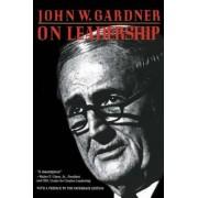 On Leadership by MR John Gardner