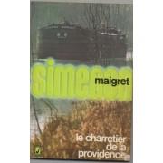 Le Charretier De La Providence. Maigret.
