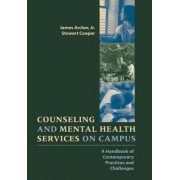 Counseling and Mental Health Services on Campus by Archer
