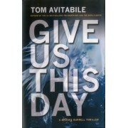 Give Us This Day by Tom Avitabile