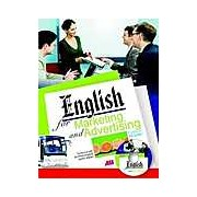 English for Marketing and Advertising - Contine un CD audio