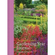 Christopher Lloyd's Gardening Year Journal by The Great Dixter Charitable Trust