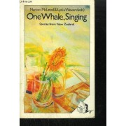 One Whale, Singing - Stories From New Zealand