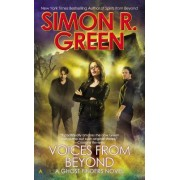 Voices from Beyond by Simon R Green