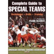Complete Guide to Special Teams by American Football Coaches Association