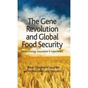The Gene Revolution and Global Food Security by Banji Oyelaran-Oyeyinka