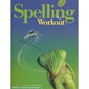 Spelling Workout Student Level by Modern Curriculum Press
