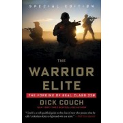 The Warrior Elite by Captain (Retd.) Dick Couch