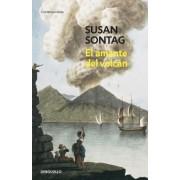El amante del volcan/ The Volcano Lover by Susan Sontag