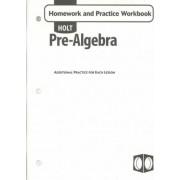 Holt Pre-Algebra Homework and Practice Workbook by Holt Rinehart & Winston