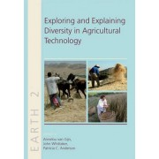 Exploring and Explaining Diversity in Agricultural Technology by Annelou L. van Gijn