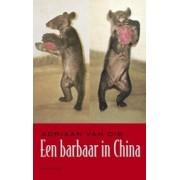 Reisverhaal Een barbaar in China   Adriaan van Dis