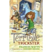 The Terrible Trickster: Sword Girl Book 5 by Gregory Rogers