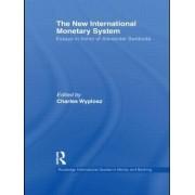 The New International Monetary System by Charles Wyplosz