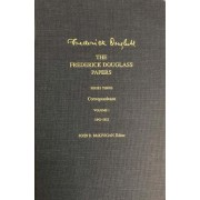The Frederick Douglass Papers: 1842-1852 Volume 1 by Frederick Douglass