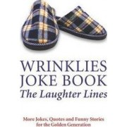 Wrinklies: The Laughter Lines by Mike Haskins