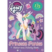 Princess Ponies Sticker and Activity Book: Book 8 by My Little Pony