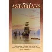 Eminent Astorians by Karen Kirtley