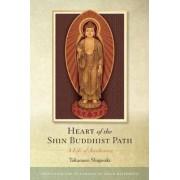 Heart of the Shin Buddhist Path by Takamaro Shigaraki