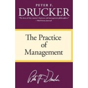 The Practice of Management by Peter F Drucker