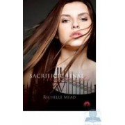 Academia Vampirilor vol. 6 - Sacrificiu Final - Richelle Mead