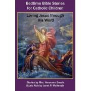 Bedtime Bible Stories for Catholic Children by Mrs Hermann Bosch