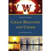 Chain Reaction and Chaos by Sadegh Shajari