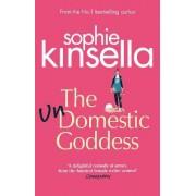 Undomestic Goddess_ The by Sophie Kinsella