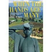 When the Hands are Many by Jennie M. Smith