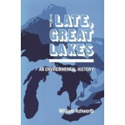 Late Great Lakes by William Ashworth