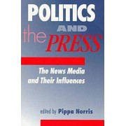 Politics and the Press by Pippa Norris